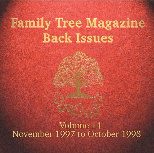 More info about Family Tree Magazine Back Issues On CD - Volume 14 November 1997 to October 1998