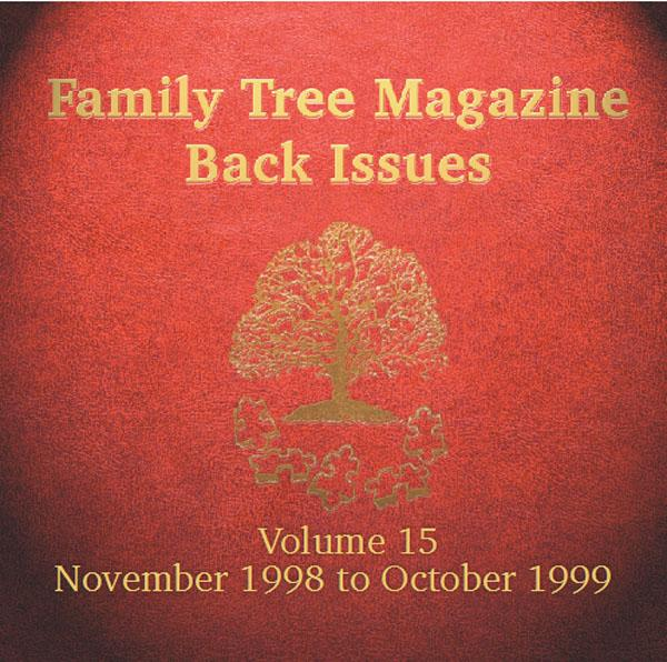 More info about Family Tree Magazine Back Issues On CD - Volume 15 November 1998 to October 1999