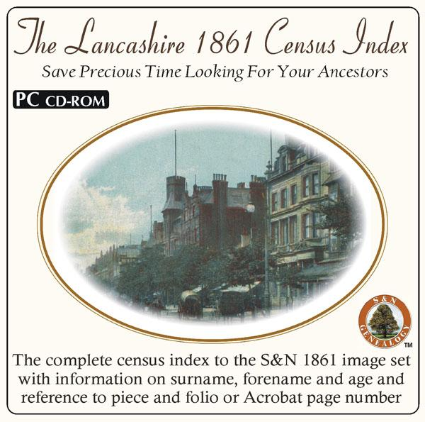 More info about Lancashire 1861 Census Name Index Complete (for those who have the S&N census set)