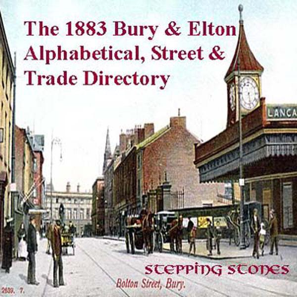 More info about Lancashire, Bury & Elton 1883 Alpha, Street & Trade Directory
