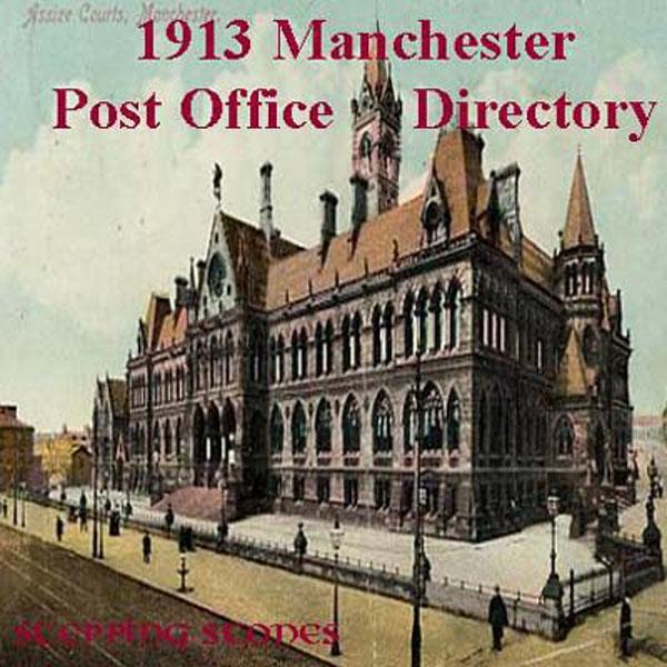 More info about Manchester 1913 Post Office Directory
