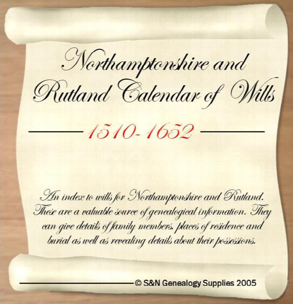 More info about Northamptonshire and Rutland Calendar of Wills 1510-1652