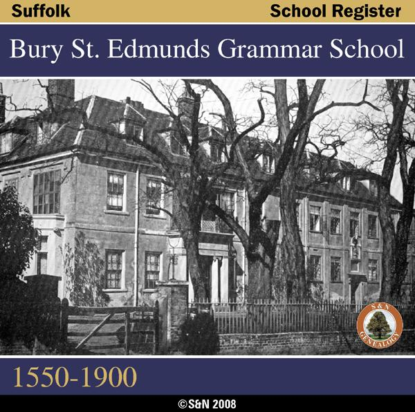 More info about Suffolk, Bury St. Edmunds Grammar School List 1550-1900