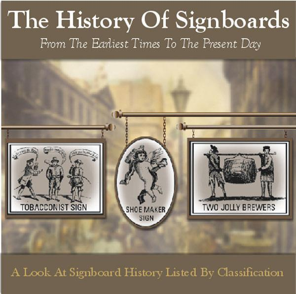 More info about The History Of Signboards- From The Earliest Times To The Present Day (Membership Gift CD)