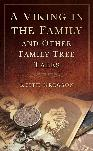 A Viking in the Family and Other Family Tree Tales by Keith Gregson