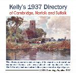 Cambridgeshire, Norfolk and Suffolk 1937 Kelly's Directory