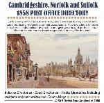 Cambridgeshire, Norfolk & Suffolk 1858 Post Office Directory