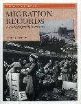 Migration Records - A Guide for Family Historians by Roger Kershaw