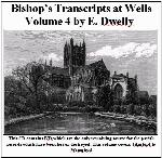 Somerset, Diocese of Bath & Wells Bishops Transcripts, Dwelly's Part 04