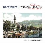Derbyshire Phillimore Parish Records (Marriages) Volumes 01 to 15 on one CD