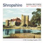 Shropshire *Parish Records Set 1*