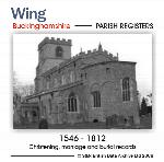 Buckinghamshire, Wing Parish Registers 1546-1812