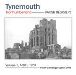 Northumberland, Tynemouth Registers  Volume 1 1607-1703