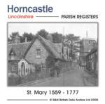Lincolnshire, Horncastle, Parish Registers 1559-1777