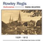 Staffordshire, Rowley Regis Parish Registers 1539 - 1812