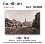 Lincolnshire, Grantham Parish Registers 1562-1632
