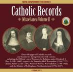 Catholic Records: Miscellanea Volume 2