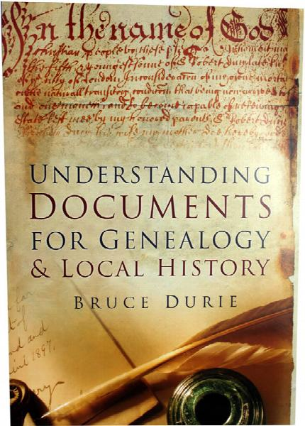 Understanding Documents for Genealogy and Local History by Bruce Durie