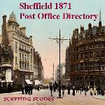Yorkshire, Sheffield 1871 District Post Office Directory